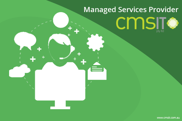 Know What to Look For in a Managed Services Provider - CMS IT